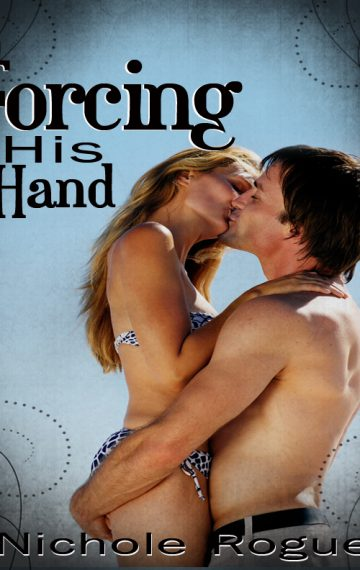 Forcing His Hand